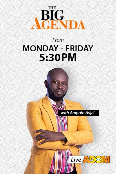 The Big Agenda on Adom TV